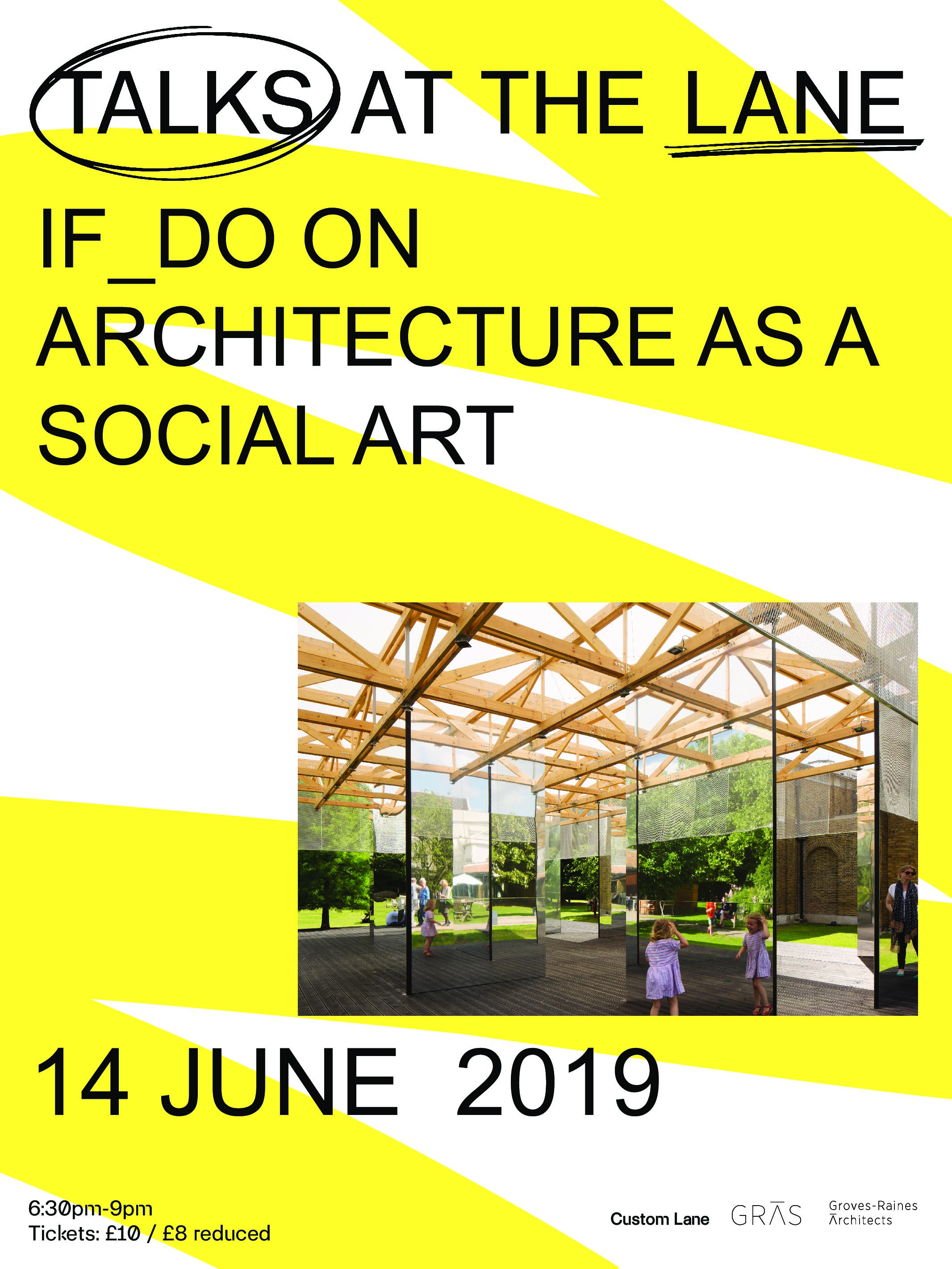 Talks at the Lane | IF_DO on Architecture as a Social Art